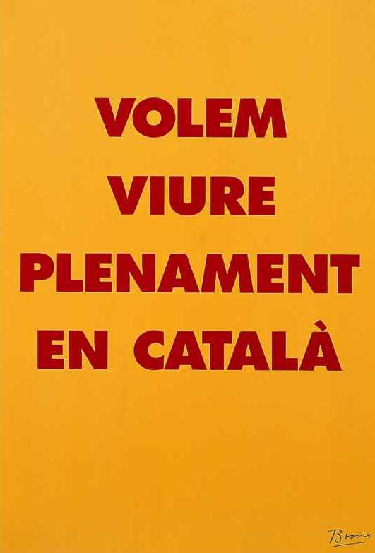 Campanya del 1997 a iniciativa de la Plataforma per la Llengua. El poema és totalment vigent en l'actualitat.