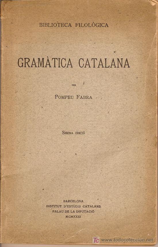La Gramàtica catalana de Pompeu Fabra