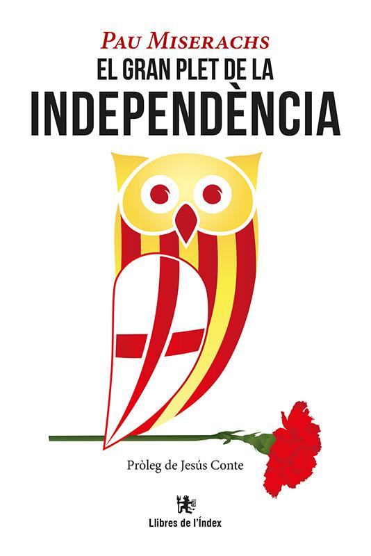 Portada de 'El gran plet de la independència' de Pau Miserachs